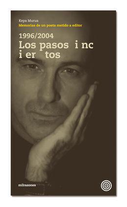 1996-2004 LOS PASOS INCIERTOS