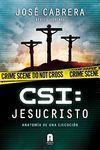 CSI: JESUCRISTO