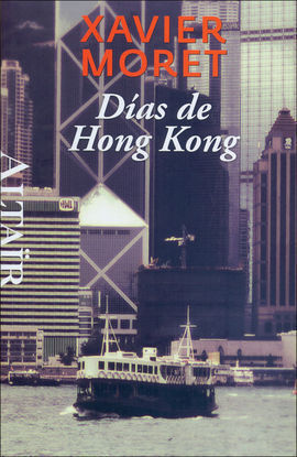 DIAS DE HONG KONG -HETERODOXOS #26 ALTAIR