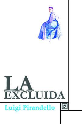 LA EXCLUIDA
