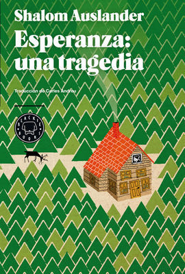 ESPERANZA: UNA TRAGEDIA