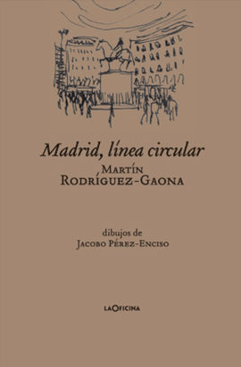 MADRID LÍNEA CIRCULAR