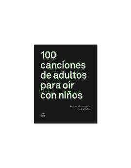 100 CANCIONES PARA OÍR CON NIÑOS