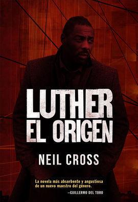 LUTHER, EL ORIGEN