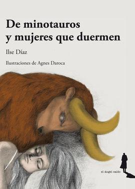 DE MINOTAUROS Y MUJERES QUE SUEÑAN