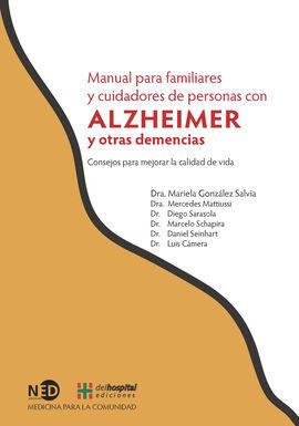 MANUAL PARA FAMILIARES Y CUIDADORES DE PERSONAS CON ALZHEIMER Y OTRAS DEMENCIAS