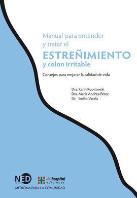 MANUAL PARA ENTENDER Y TRATAR EL ESTREÑIMIENTO Y COLON IRRITABLE