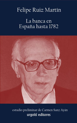 LA BANCA EN ESPAÑA HASTA 1782