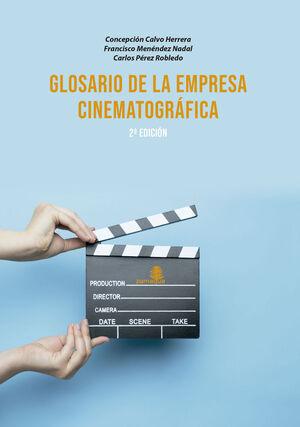 GLOSARIO DE LA EMPRESA CINEMATOGRÁFICA-2 EDICIÓN