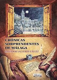 CRONICAS SORPRENDENTES DE MALAGA