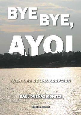 BYE BYE AYOI