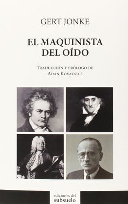 MAQUINISTA DEL OÍDO, EL