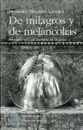DE MILAGROS Y DE MELANCOLIAS