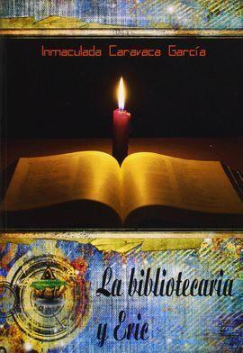 LA BIBLIOTECARIA Y ERIC