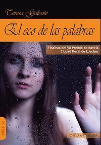 EL ECO DE LAS PALABRAS