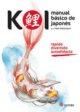 KOI. MANUAL BÁSICO DE JAPONÉS