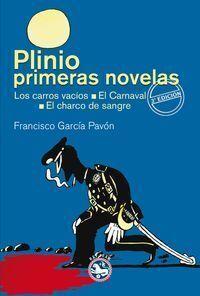 PLINIO / PRIMERAS NOVELAS