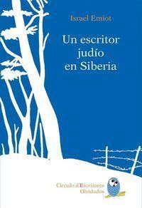 UN ESCRITOR JUDÍO EN SIBERIA