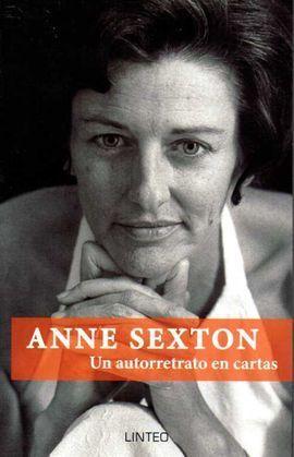 ANNE SEXTON. UN AUTORRETRATO EN CARTAS