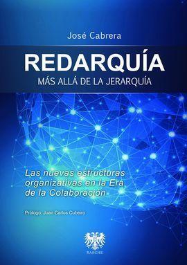 REDARQUIA, MAS ALLA DE LA JERARQUIA