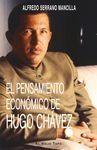 EL PENSAMIENTO ECONÓMICO DE HUGO CHÁVEZ.