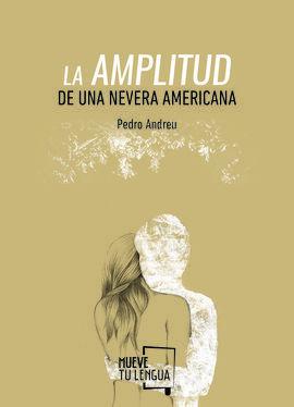 AMPLITUD DE UNA NEVERA AMERICANA, LA