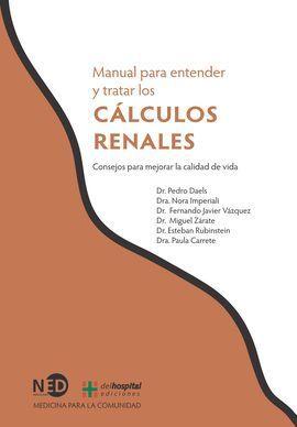MANUAL PARA ENTENDER Y TRATAR LOS CÁLCULOS RENALES