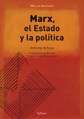 MARX, EL ESTADO Y LA POLÍTICA