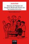 HISTORIA DEL PARTIDO DEL PROGRESO MODERADO DENTRO DE LOS LÍMITES DE LA LEY