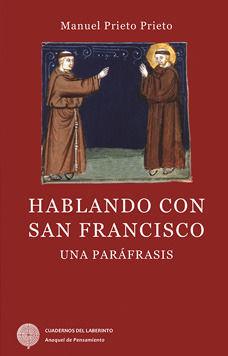 HABLANDO CON SAN FRANCISCO