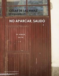 NO APARCAR, SALIDO