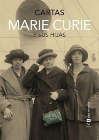 MARIE CURIE Y SUS HIJAS: CARTAS