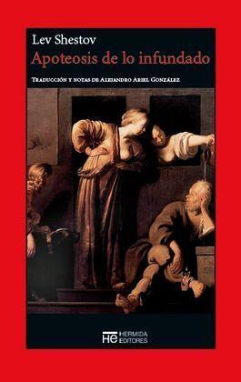 APOTEOSIS DE LO INFUNDADO