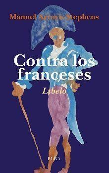 CONTRA LOS FRANCESES