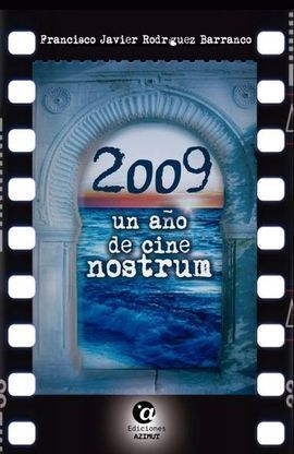 2009, UN AÑO DE CINE NOSTRUM