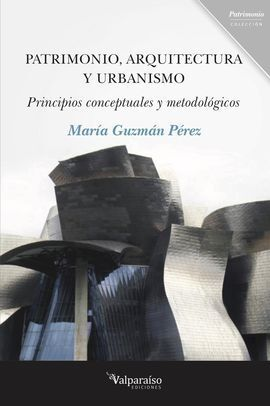 PATRIMONIO, ARQUITECTURA Y URBANIMSO