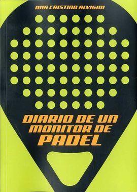 DIARIO DE UN MONITOR DE PADEL