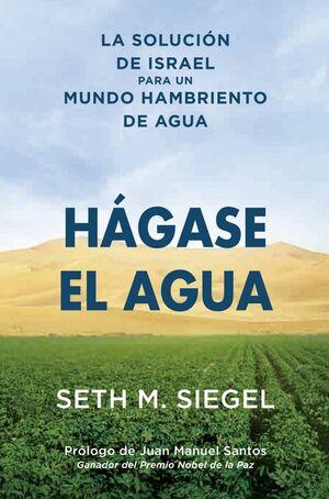 HAGASE EL AGUA