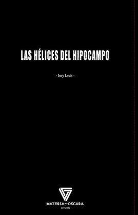 LAS HELICES DEL HIPOCAMPO