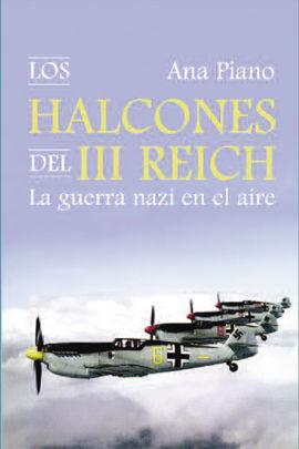 LOS HALCONES DEL III REICH