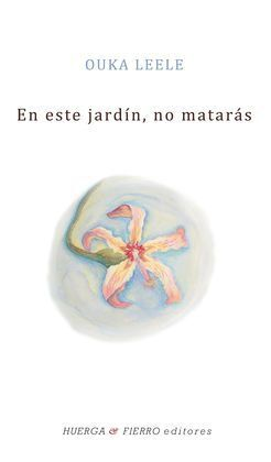EN ESTE JARDÍN, NO MATARÁS