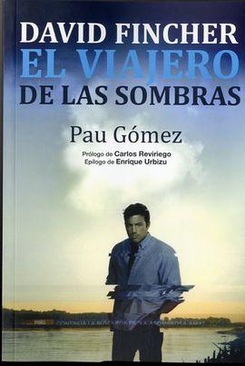 DAVID FINCHER. EL VIAJERO DE LAS SOMBRAS