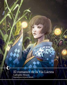 EL ROMANCE DE LA VÍA LÁCTEA