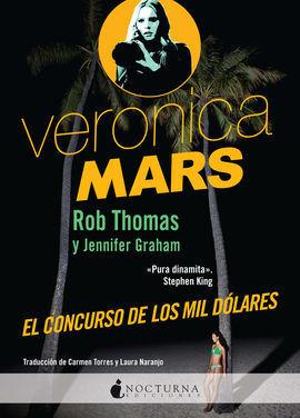 VERÓNICA MARS: EL CONCURSO DE LOS MIL DÓLARES