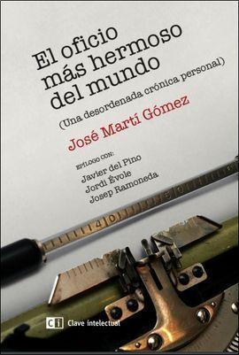 EL OFICIO MÁS HERMOSO DEL MUNDO