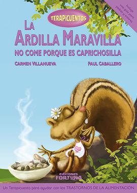 LA ARDILLA MARAVILLA NO COME PORQUE ES CAPRICHOSILLA
