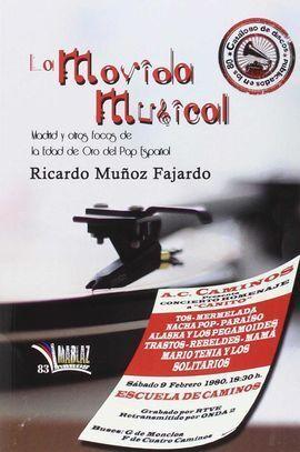 LA MOVIDA MUSICAL.MADRID Y OTROS FOCOS EDAD ORO POP ESPAÑOL
