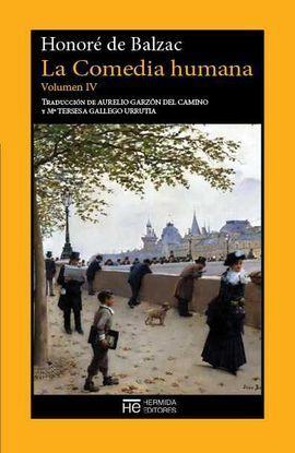 LA COMEDIA HUMANA. VOLUMEN IV