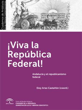 ¡VIVA LA REPUBLICA FEDERAL!