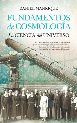 FUNDAMENTOS DE COSMOLOGÍA, LA CIENCIA DEL UNIVERSO